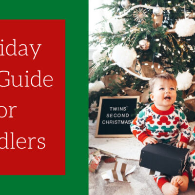 The Best Holiday Gift Guide For Toddlers Over $50