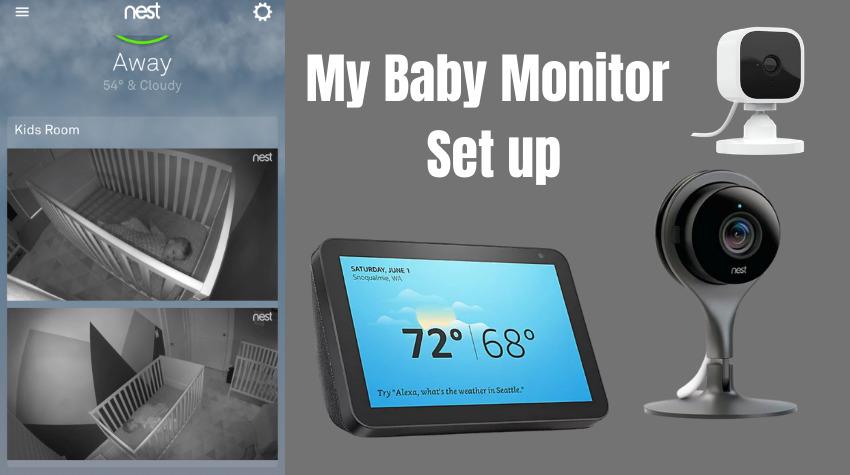 My baby monitor set up