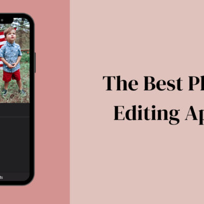 The Best Picture Editing Apps for your Phone