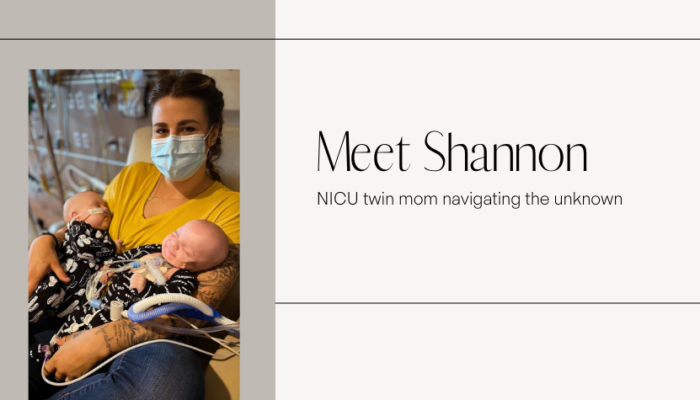 Meet Shannon: NICU Twin mom navigating the unknown