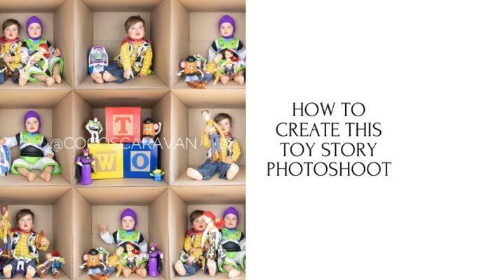 How to create this fun Toy Story birthday box photoshoot